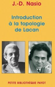 Introduction à la topologie de Lacan - J.-D. NASIO