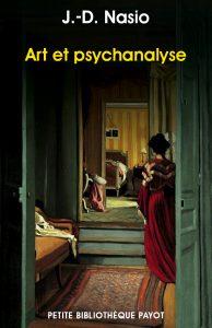 Art et psychanalyse - nasio