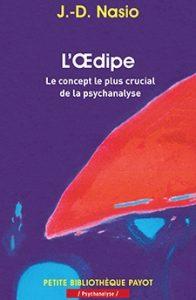 L'œdipe - J.-D. NASIO
