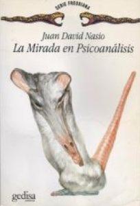 La mirada en psicoanalisis - J.D. NASIO