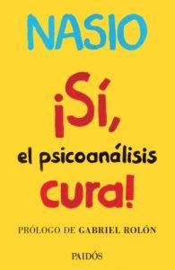 Oui la psychanalyse guérit - JD NASIO- en espagnol