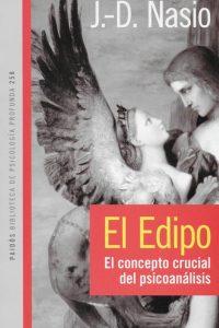 L'Œdipe. Le concept le plus crucial de la psychanalyse - JD NASIO - en espagnol - 1