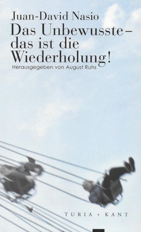 L'Inconscient, c'est la Répétition - JD NASIO - en allemand