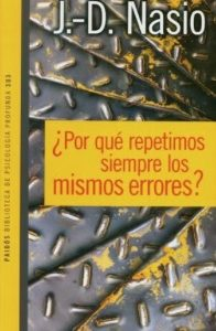 L'Inconscient, c'est la Répétition - JD NASIO - en espagnol