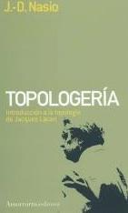 Introduction à la topologie de Lacan - JD NASIO - en espagnol