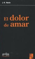 La douleur d'aimer - JD NASIO - en espagnol