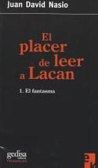 Le fantasme. Le plaisir de lire Lacan - JD NASIO - en espagnol