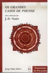 Les grands cas de psychose - JD NASIO - en portugais
