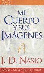 Mon corps et ses images - JD NASIO - en espagnol