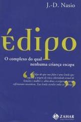 L'Œdipe. Le concept le plus crucial de la psychanalyse - JD NASIO - en portugais