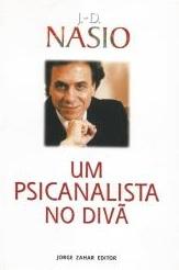 Un psychanalyste sur le divan - JD NASIO - en portugais