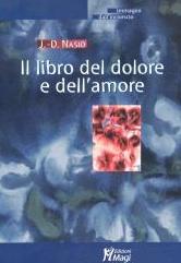 Le livre de la douleur et de l'amour - JD NASIO - en italien