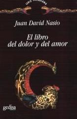 Le livre de la douleur et de l'amour - JD NASIO - en espagnol
