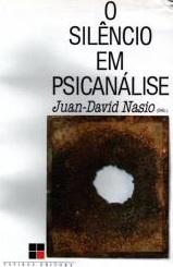 Le silence en psychanalyse - JD NASIO - en portugais