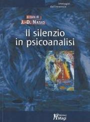 Le silence en psychanalyse - JD NASIO - en italien