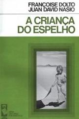 L'enfant du miroir - JD NASIO - en portugais
