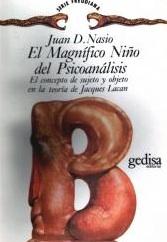 L'hystérie ou l'enfant magnifique de la psychanalyse - JD NASIO - en espagnol