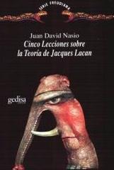 Cinq leçons Lacan - JD NASIO - en espagnol