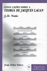 Cinq leçons Lacan - JD NASIO - en portugais