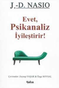 Oui, la psychanalyse guérit ! en turc - J.-D. NASIO